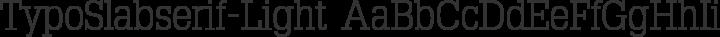 TypoSlabserif-Light Regular free font