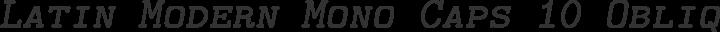 Latin Modern Mono Caps 10 Oblique free font